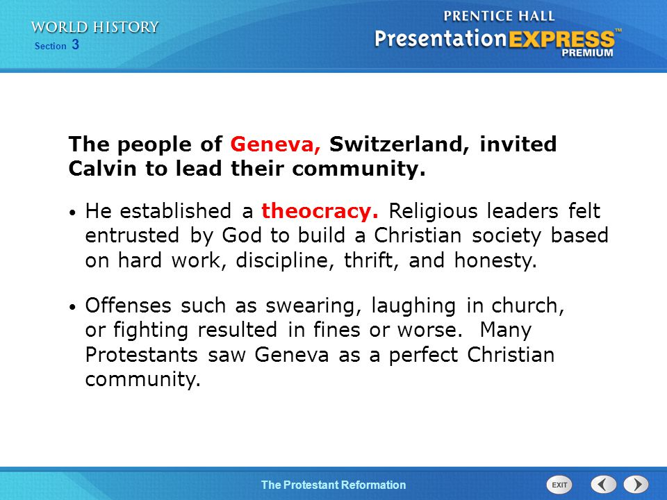 The people of Geneva, Switzerland, invited Calvin to lead their community.