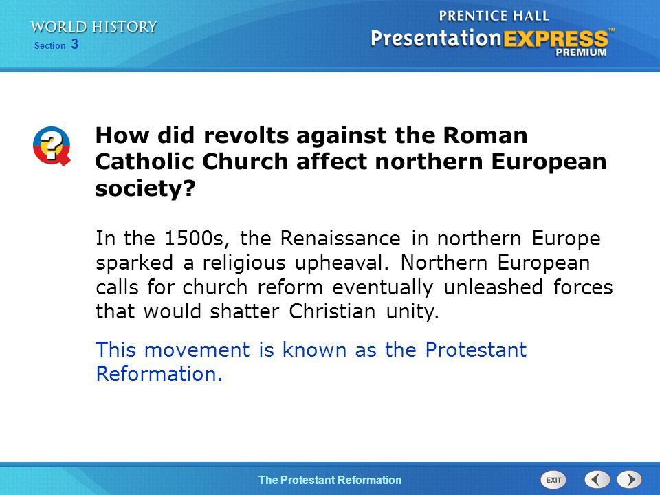 How did revolts against the Roman Catholic Church affect northern European society