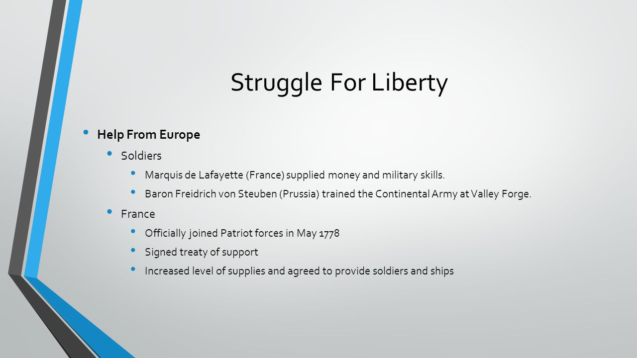 Struggle For Liberty Help From Europe Soldiers France