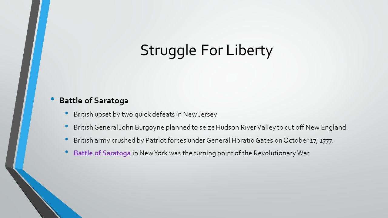 Struggle For Liberty Battle of Saratoga
