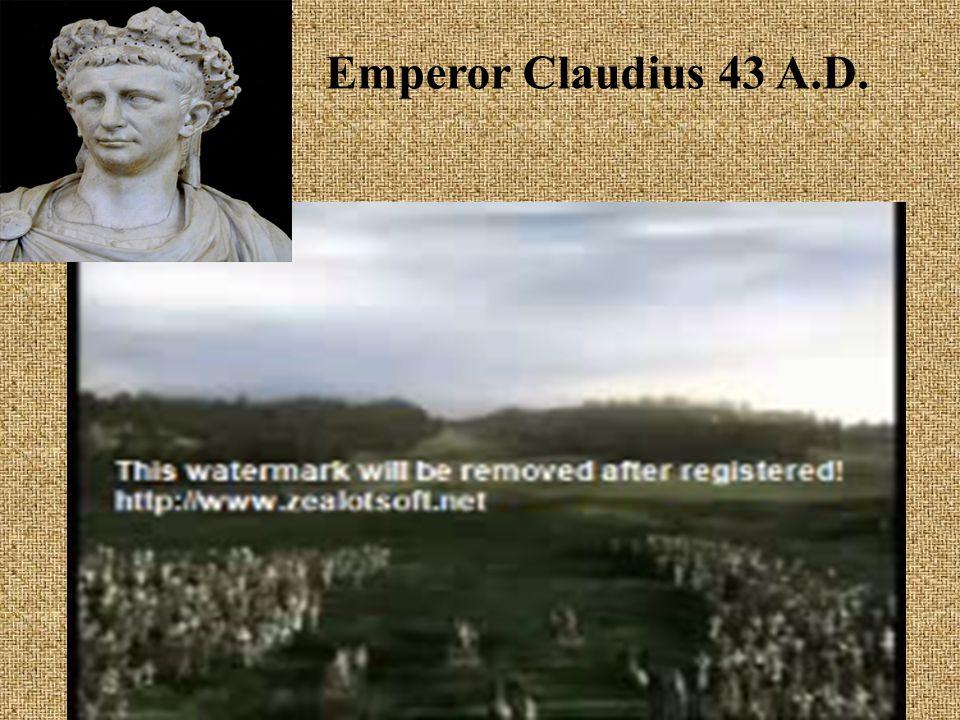 Emperor Claudius 43 A.D.