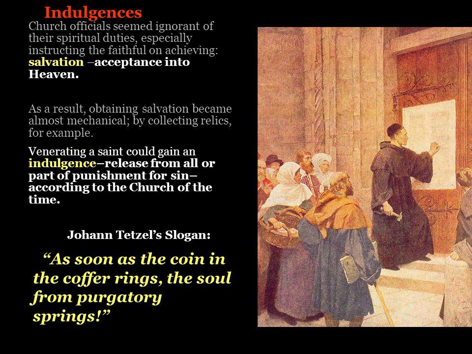 Johann Tetzel's Slogan: