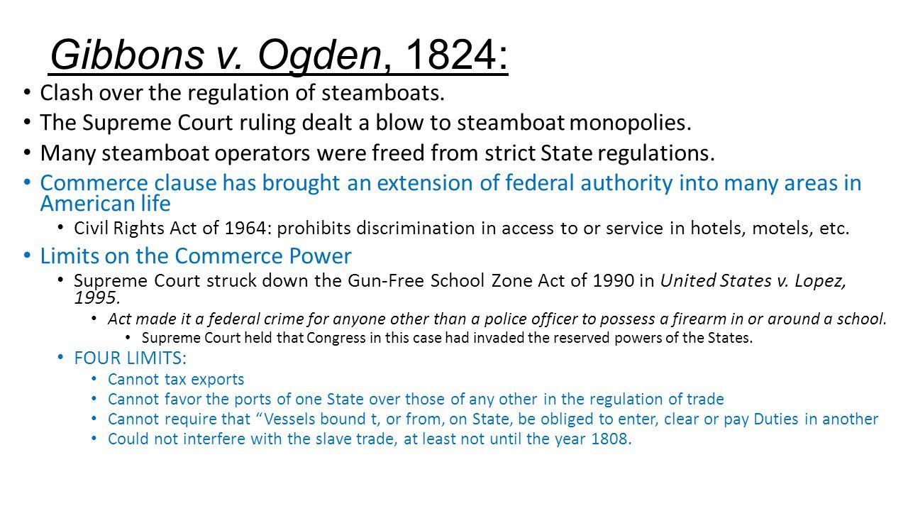 Gibbons v. Ogden, 1824: Clash over the regulation of steamboats.