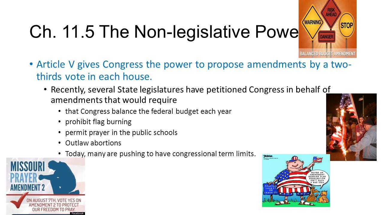 Ch. 11.5 The Non-legislative Powers