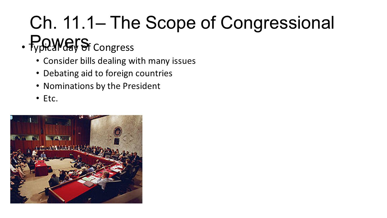 Ch. 11.1– The Scope of Congressional Powers