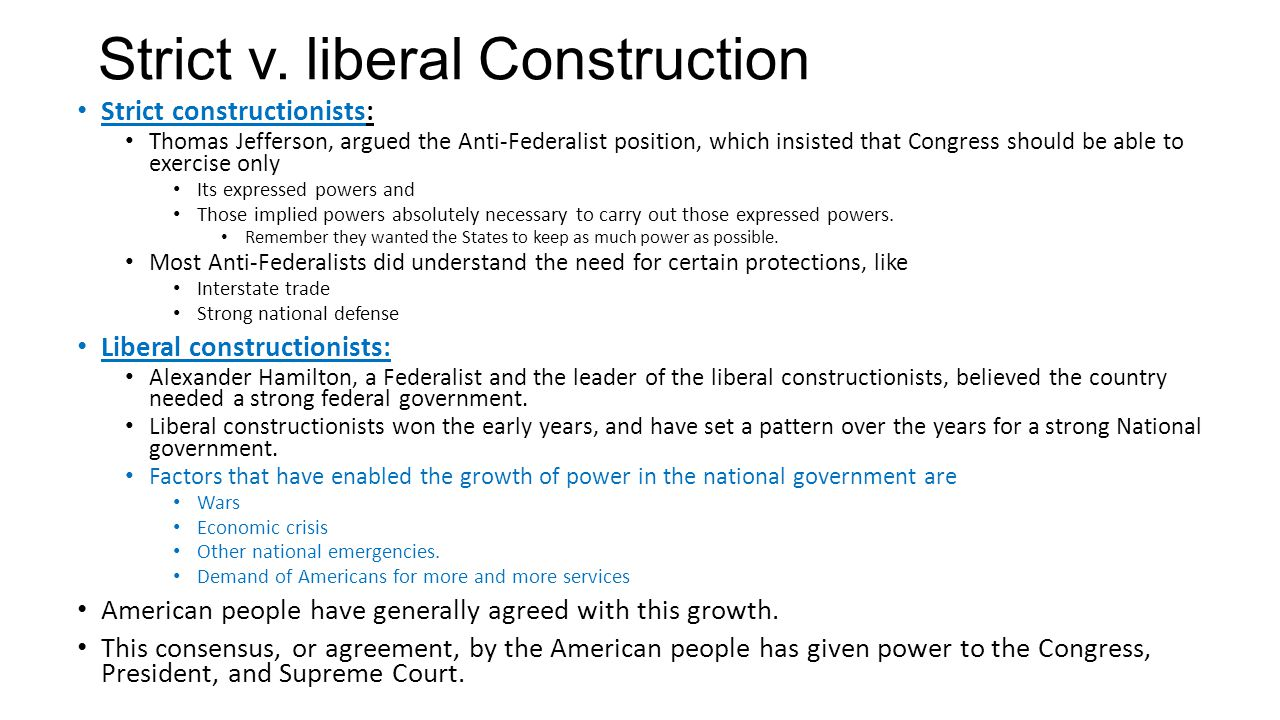 Strict v. liberal Construction