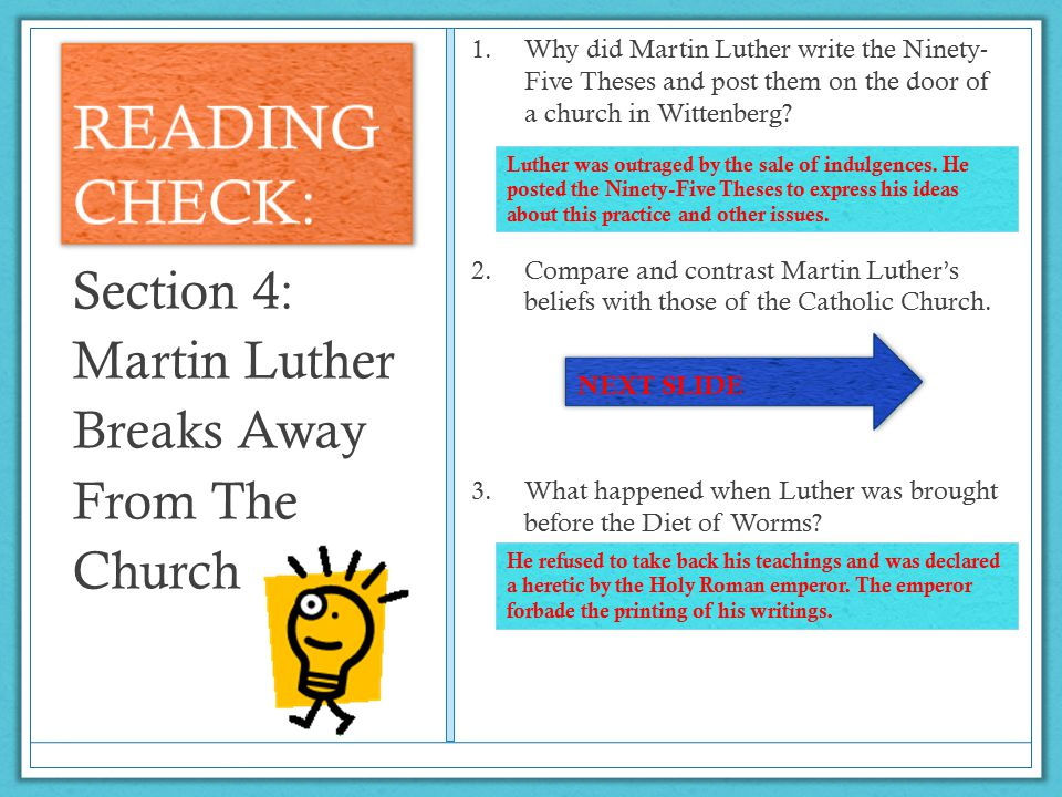 READING CHECK: Section 4: Martin Luther Breaks Away From The Church