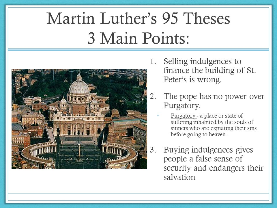 Martin Luther's 95 Theses 3 Main Points: