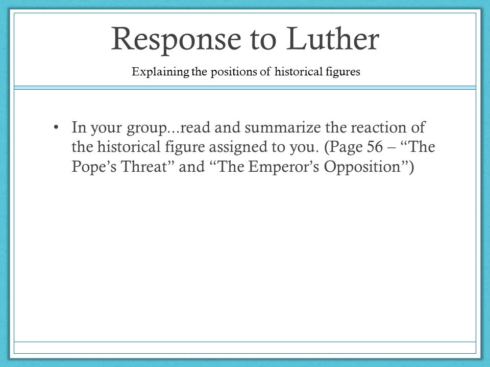 Response to Luther Explaining the positions of historical figures.
