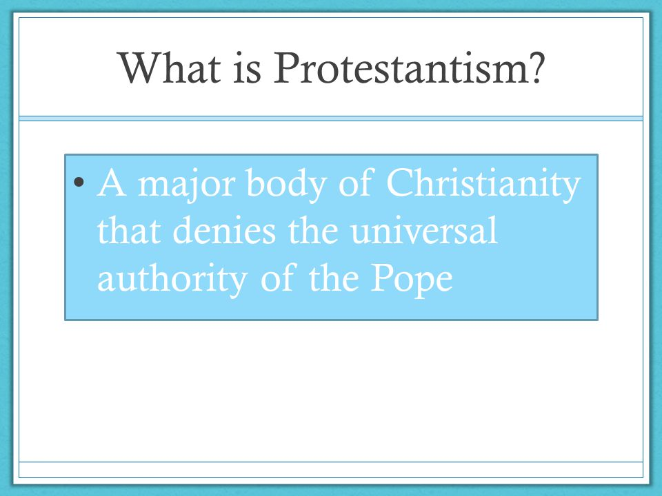 What is Protestantism.