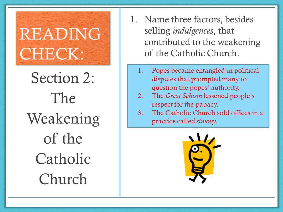 Section 2: The Weakening of the Catholic Church