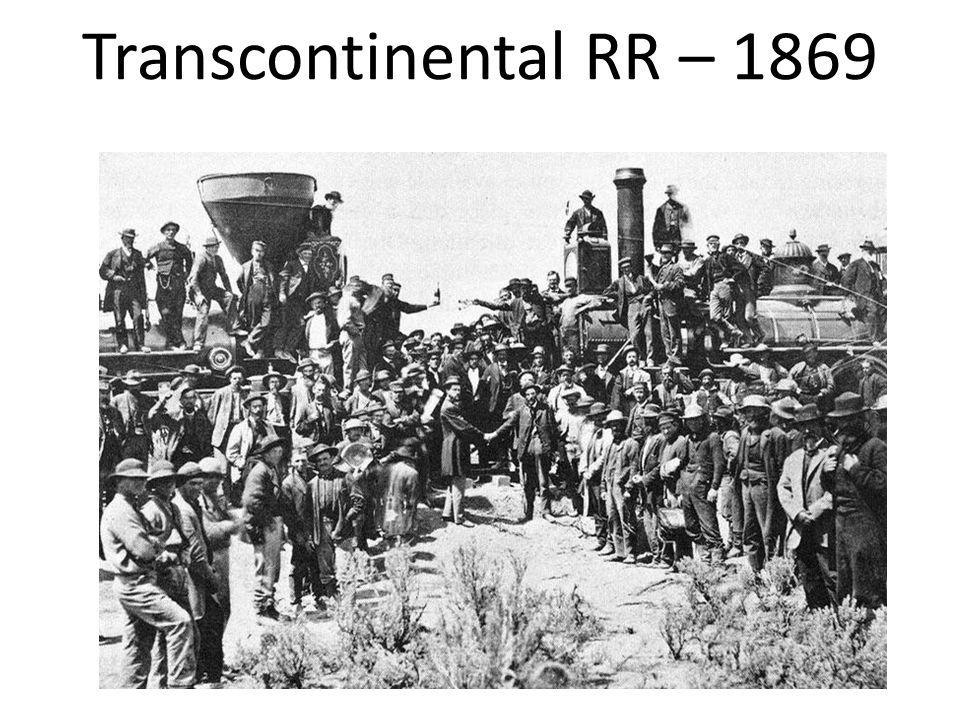 Transcontinental RR – 1869