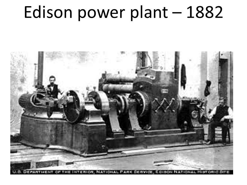 Edison power plant – 1882