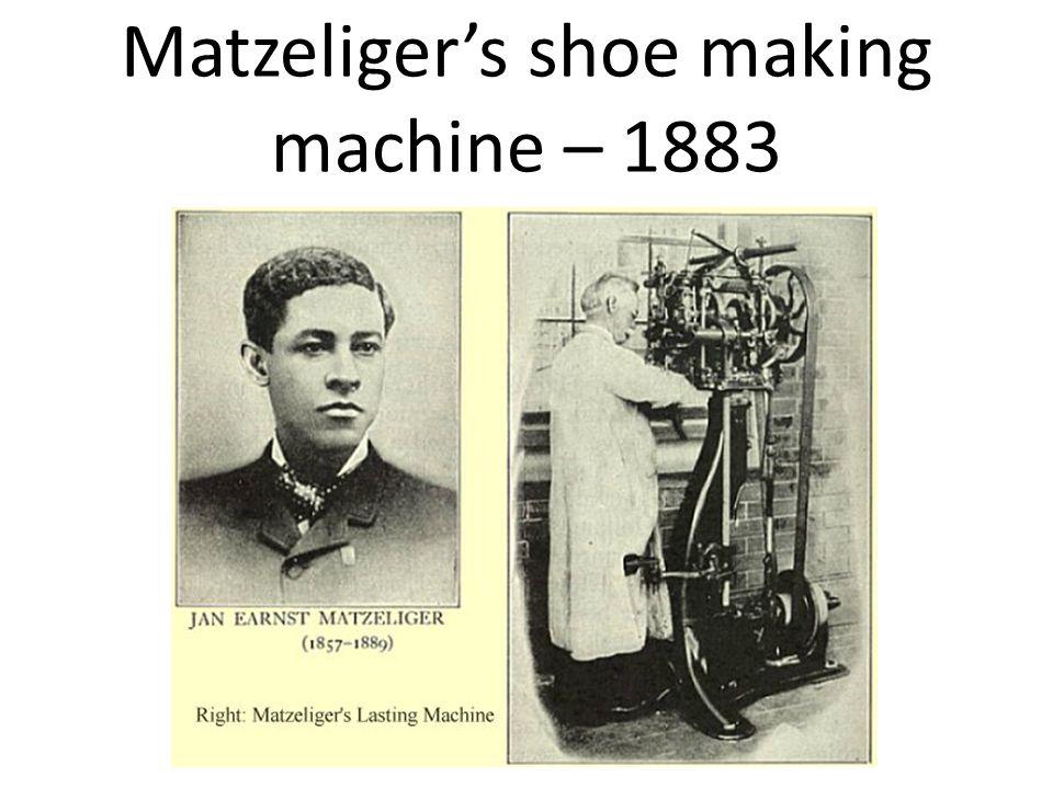 Matzeliger's shoe making machine – 1883