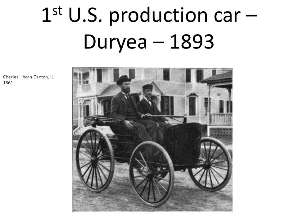 1st U.S. production car – Duryea – 1893