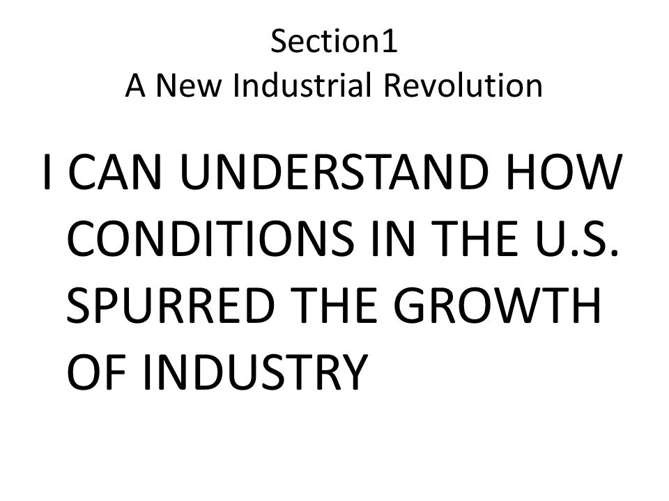 Section1 A New Industrial Revolution