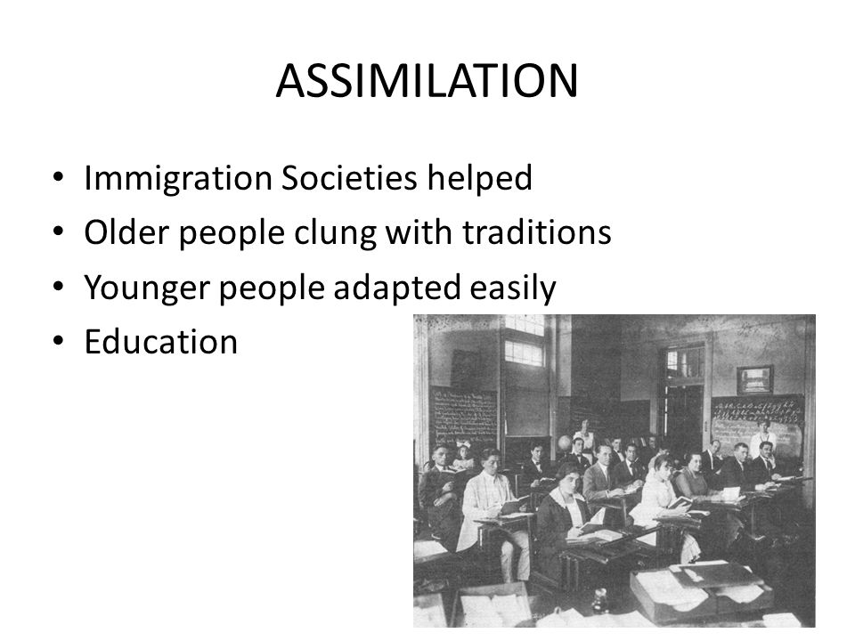ASSIMILATION Immigration Societies helped