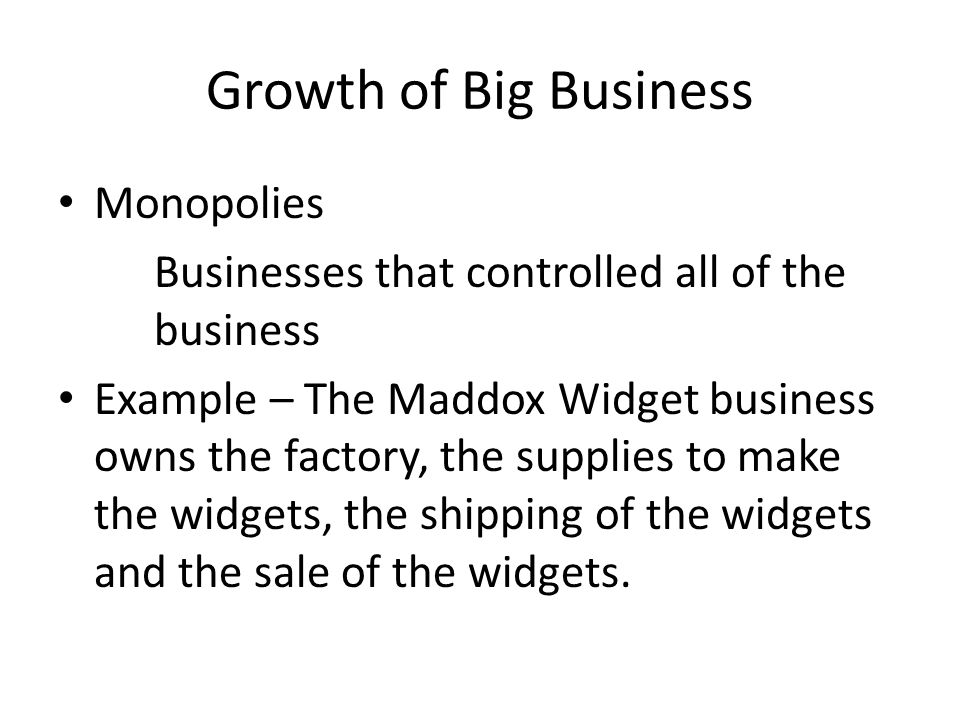 Growth of Big Business Monopolies