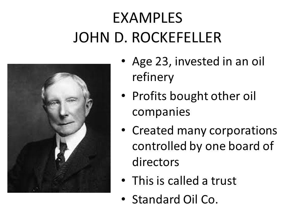 EXAMPLES JOHN D. ROCKEFELLER