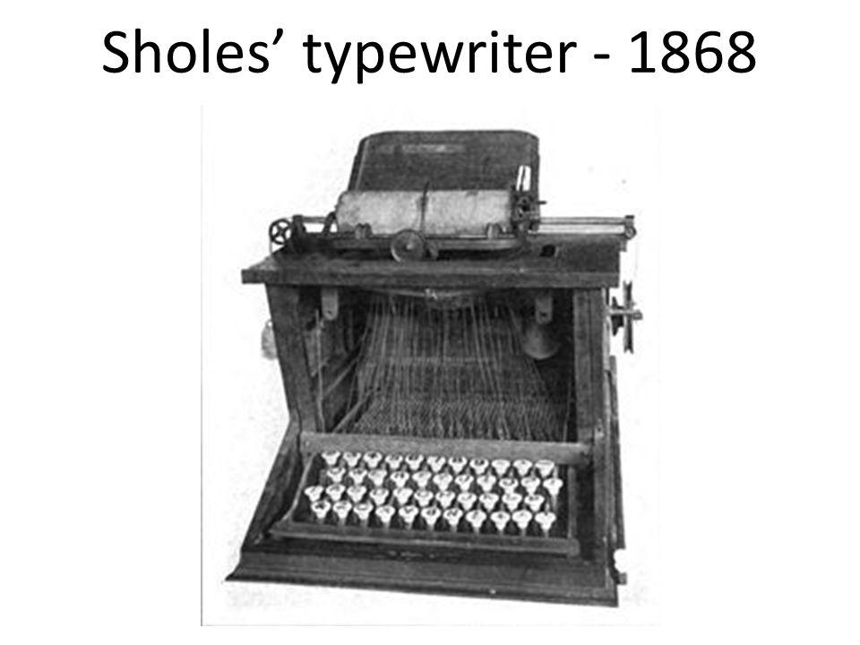 Sholes' typewriter - 1868