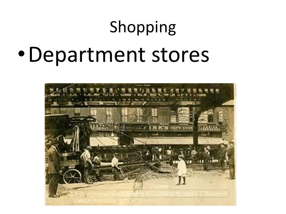 Shopping Department stores