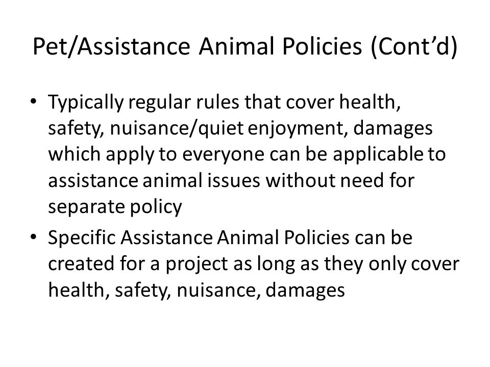 Pet/Assistance Animal Policies (Cont'd)