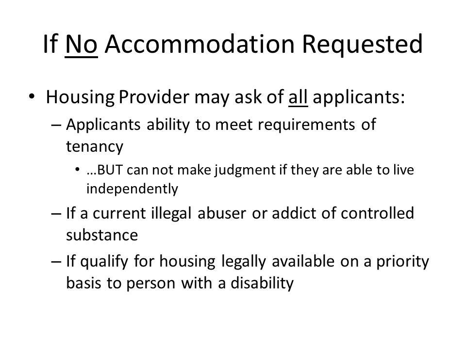 If No Accommodation Requested