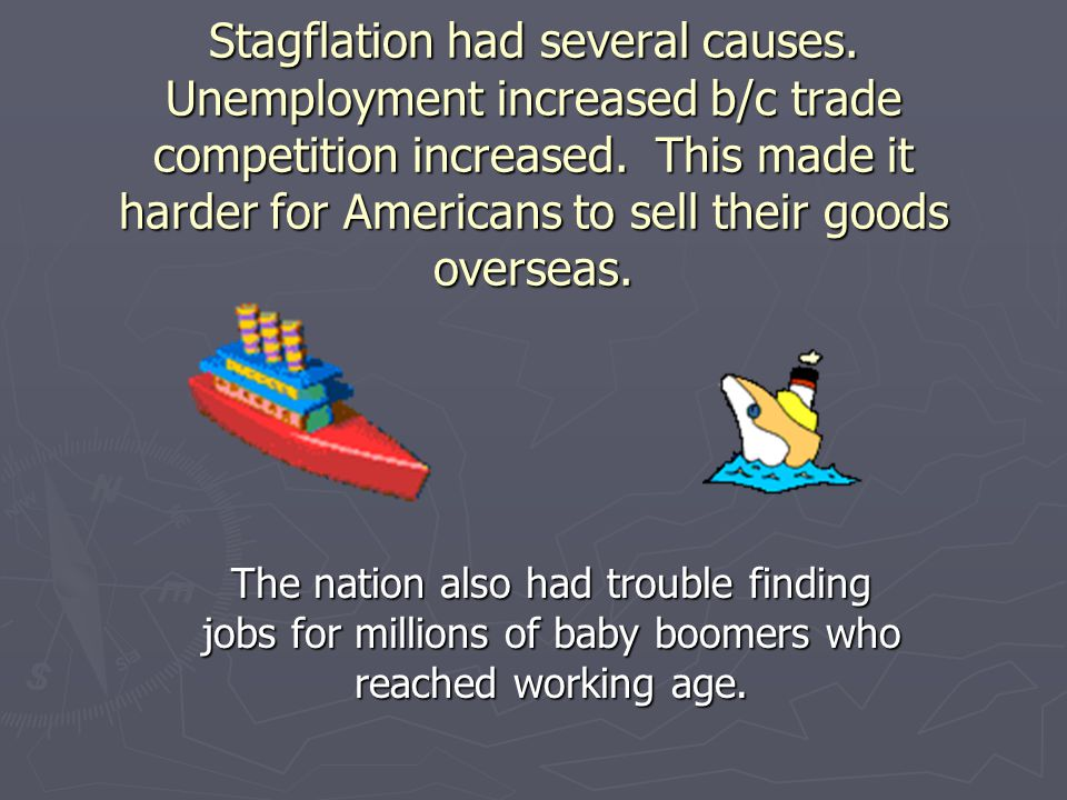 Stagflation had several causes
