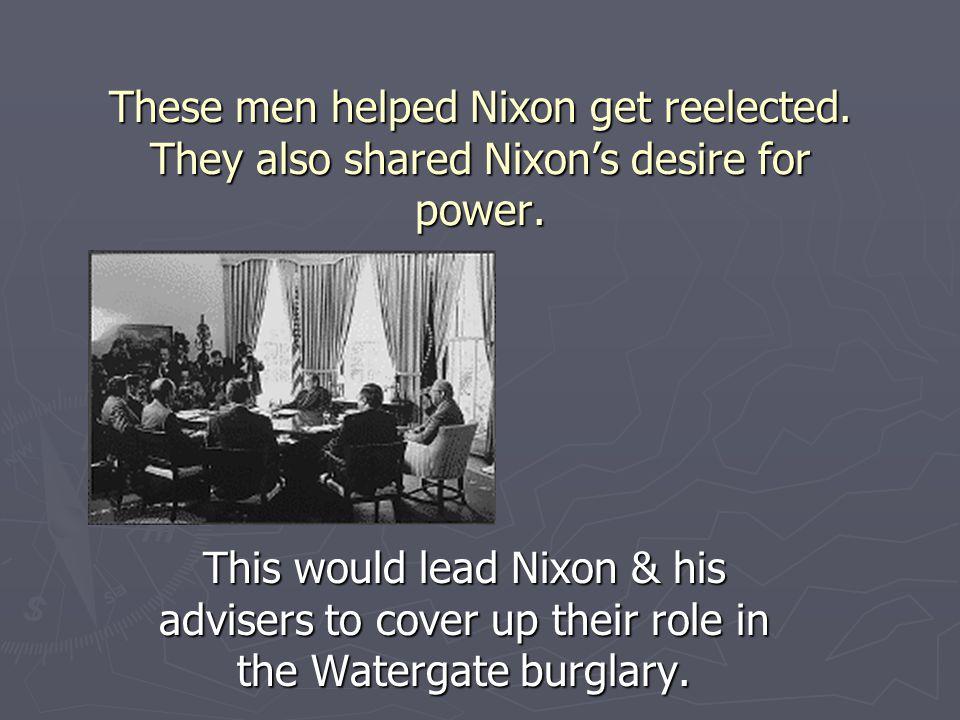 These men helped Nixon get reelected