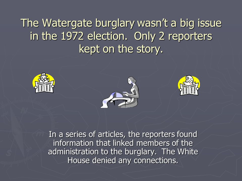 The Watergate burglary wasn't a big issue in the 1972 election