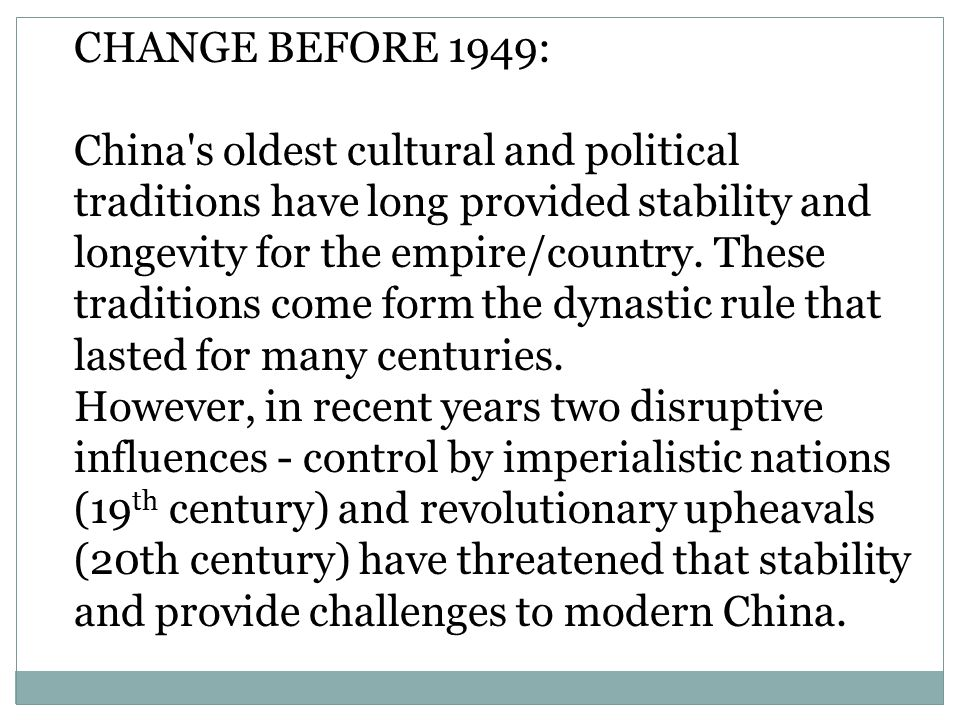 CHANGE BEFORE 1949: