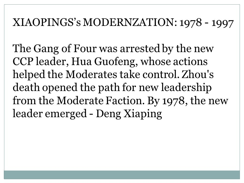 XIAOPINGS's MODERNZATION: 1978 - 1997