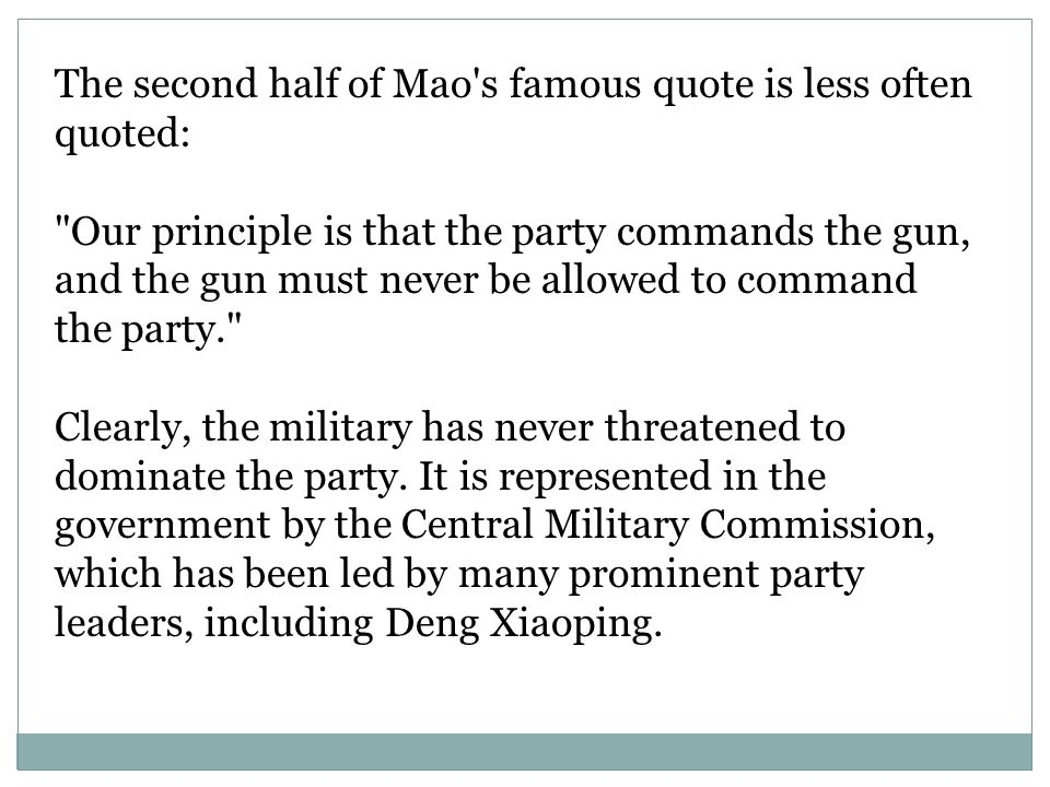 The second half of Mao s famous quote is less often quoted:
