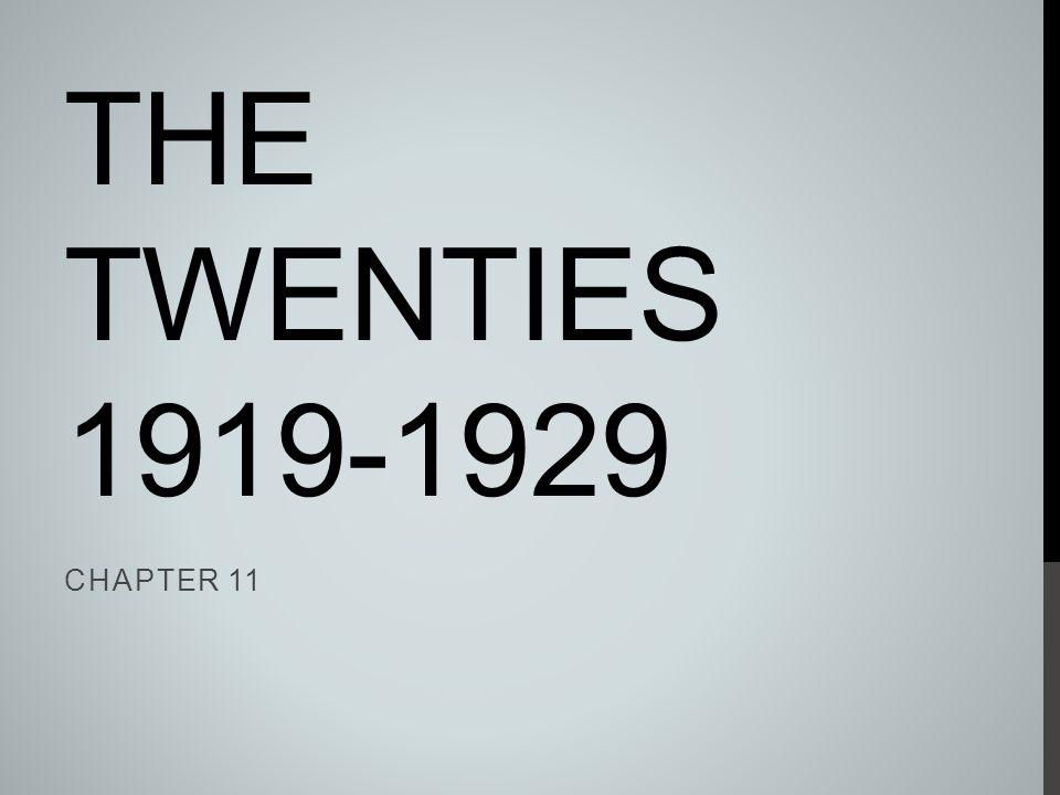 The Twenties 1919-1929 Chapter 11
