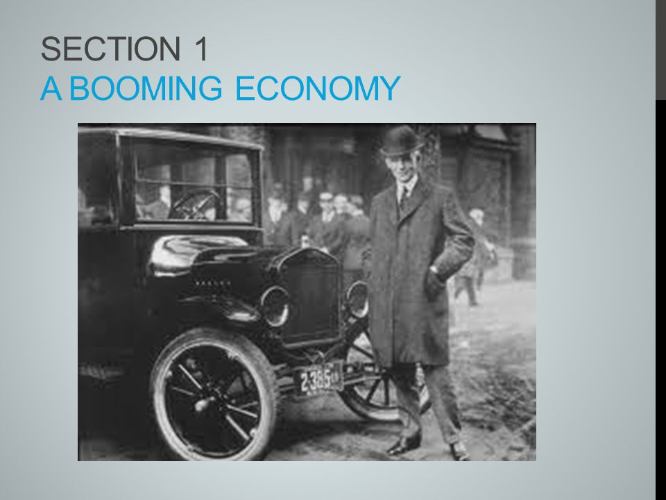 Section 1 A Booming Economy