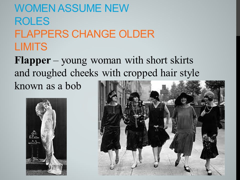 Women assume new roles Flappers change older limits