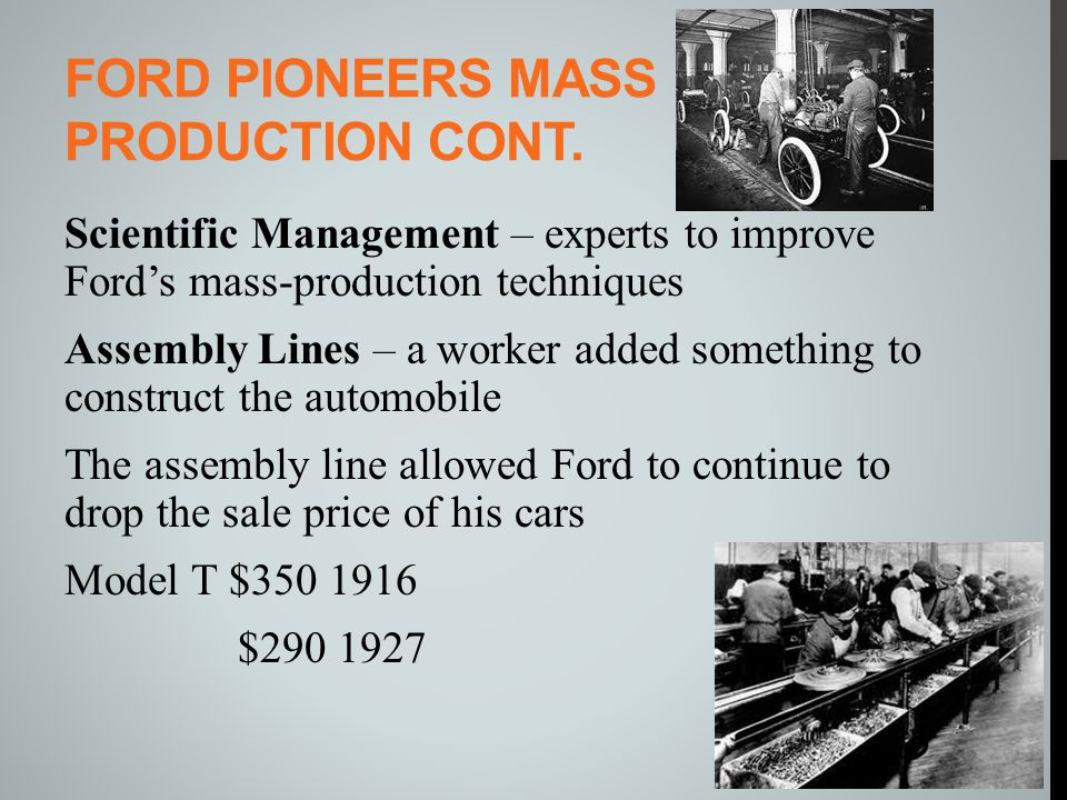 Ford pioneers mass production cont.