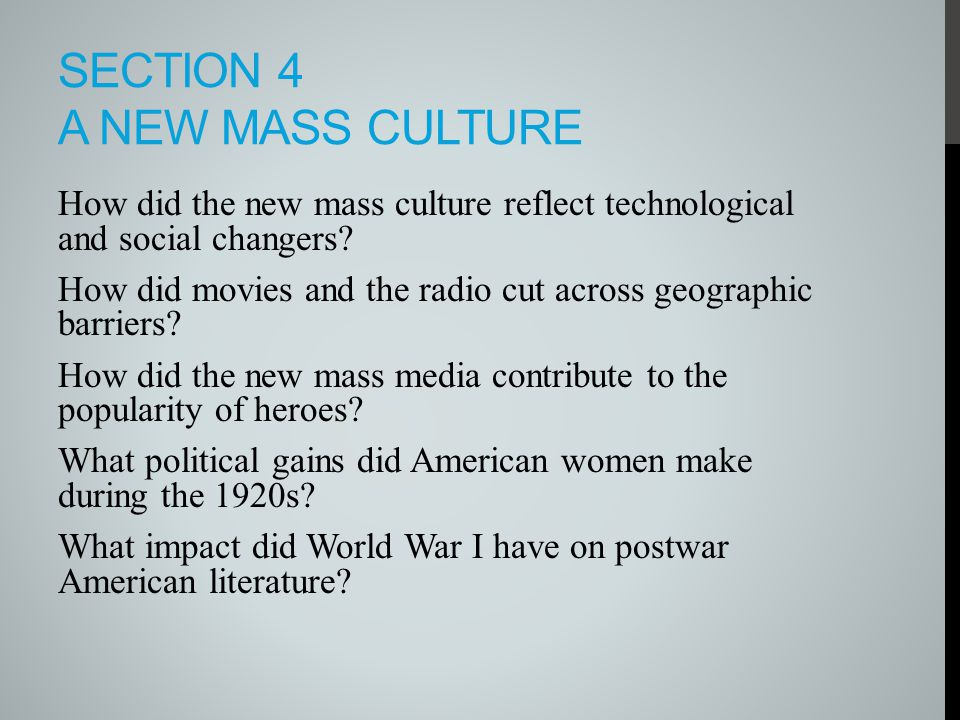Section 4 A new mass culture