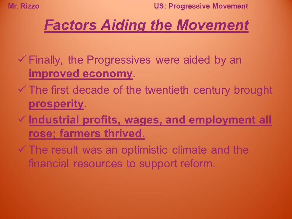 Factors Aiding the Movement