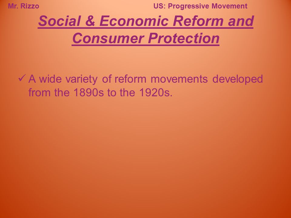 Social & Economic Reform and Consumer Protection