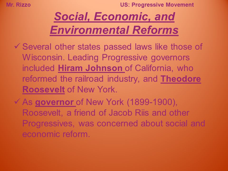 Social, Economic, and Environmental Reforms