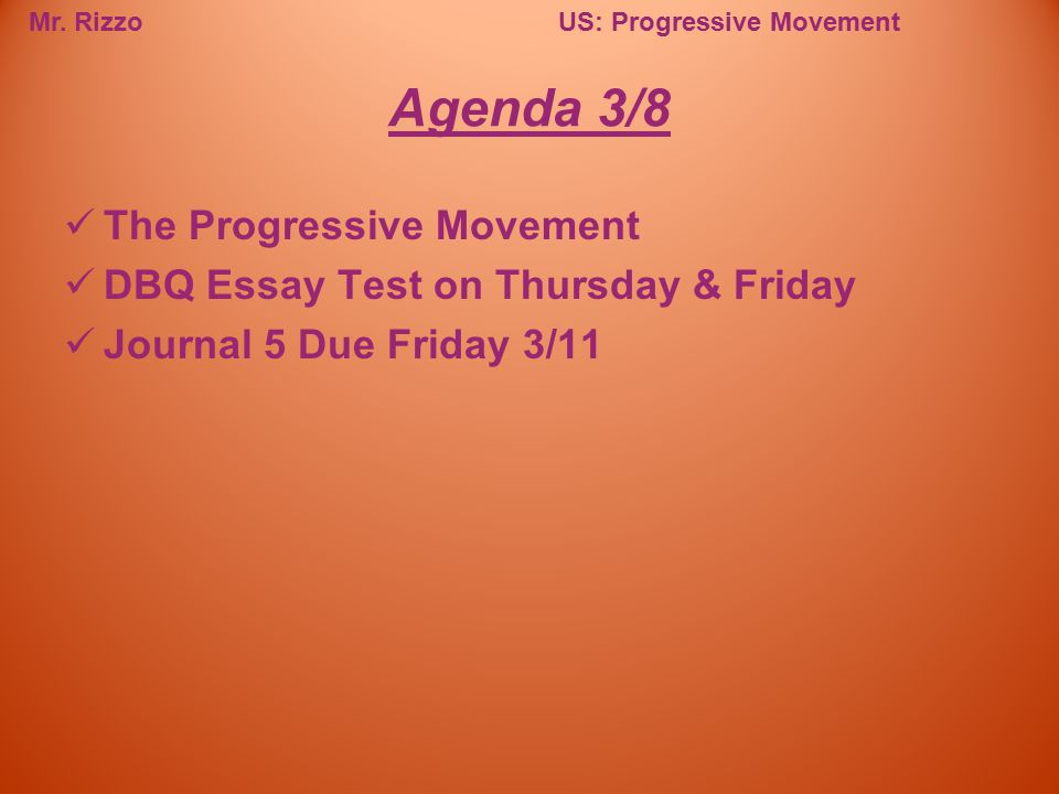 Agenda 3/8 The Progressive Movement