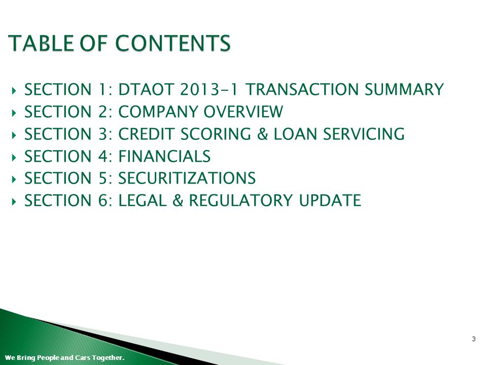 TABLE OF CONTENTS SECTION 1: DTAOT 2013-1 TRANSACTION SUMMARY