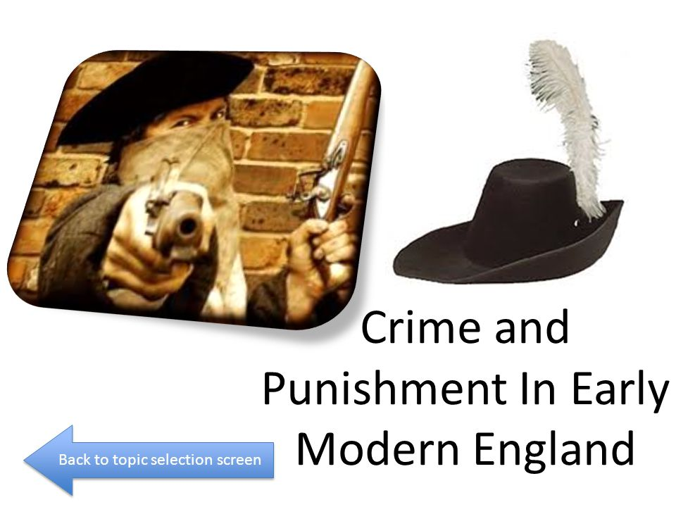 Crime and Punishment In Early Modern England