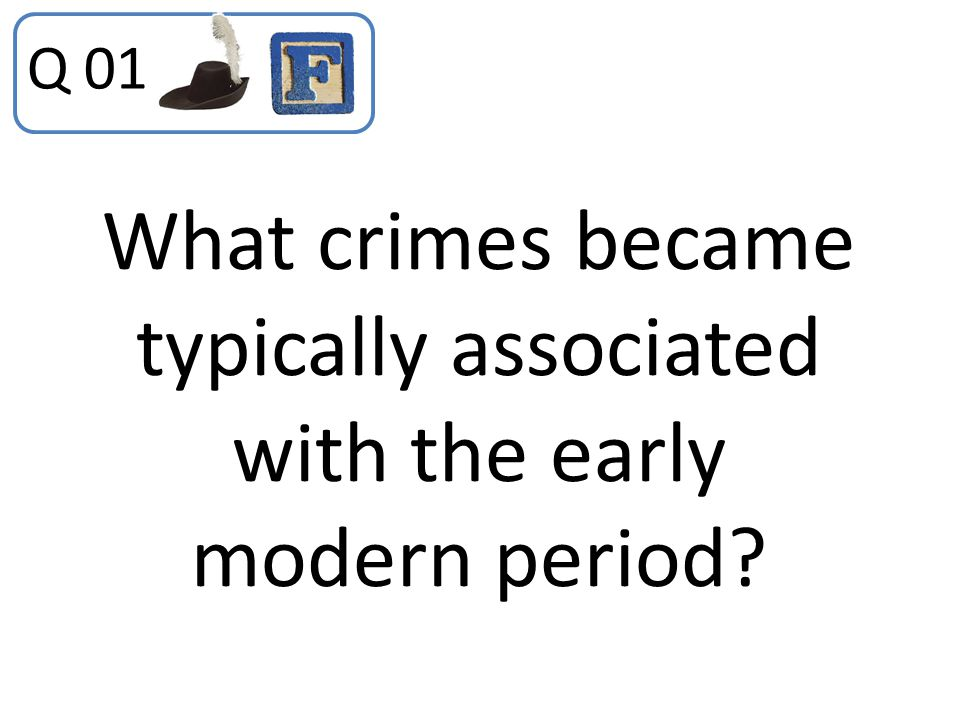 What crimes became typically associated with the early modern period