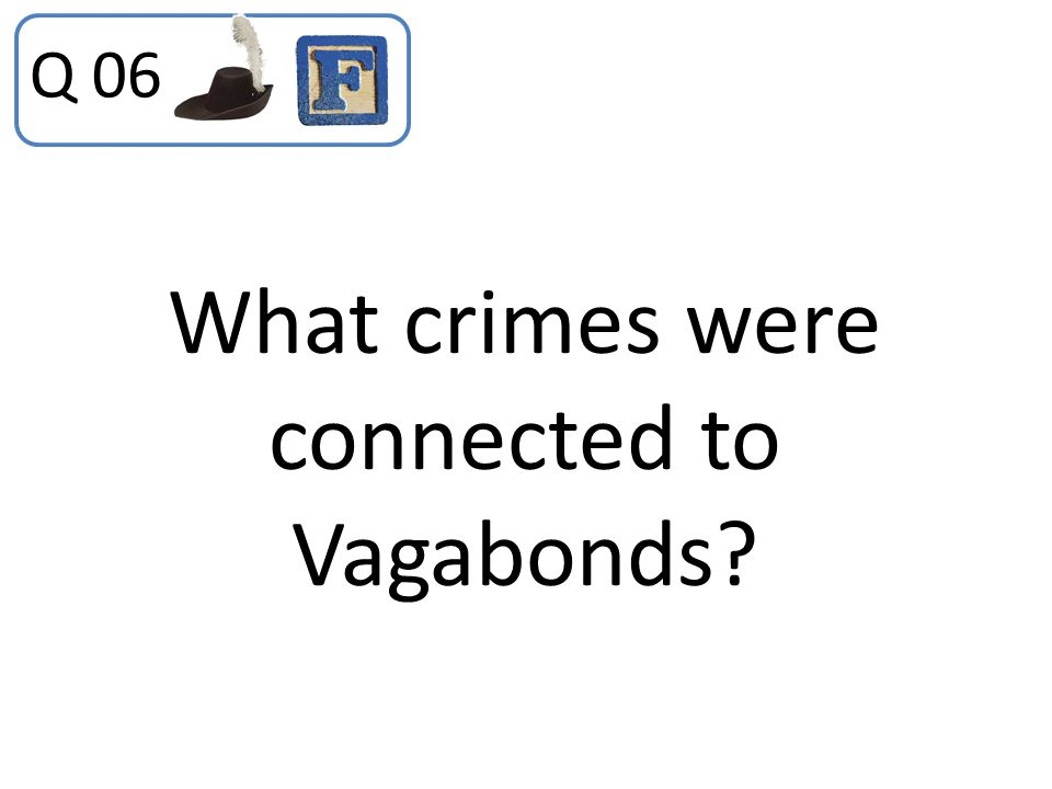 What crimes were connected to Vagabonds