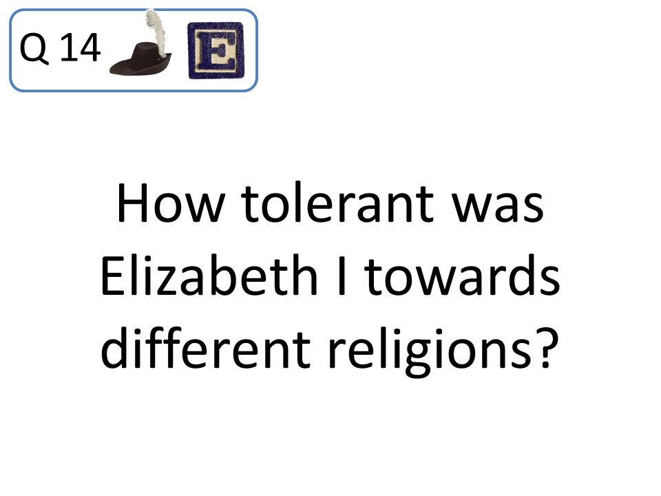 How tolerant was Elizabeth I towards different religions