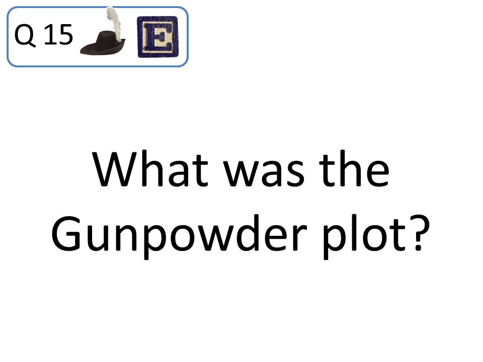 What was the Gunpowder plot