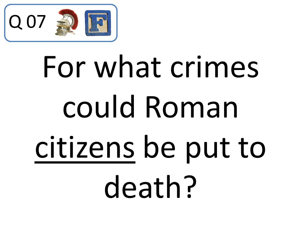For what crimes could Roman citizens be put to death