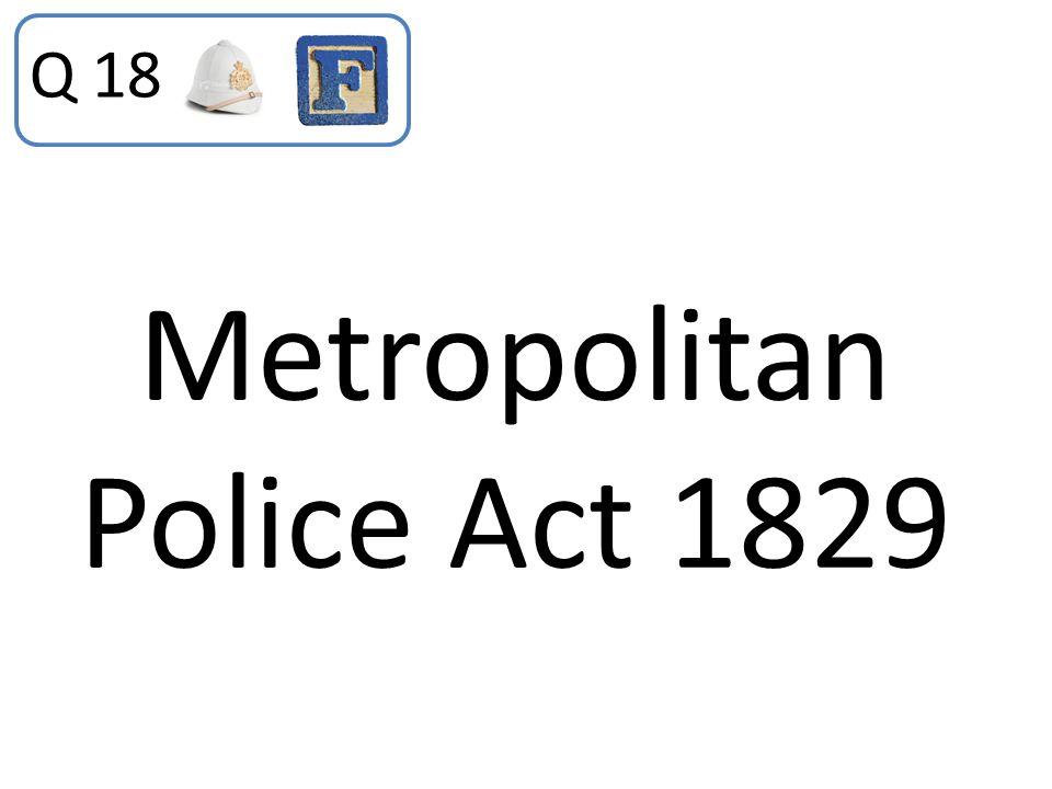 Metropolitan Police Act 1829